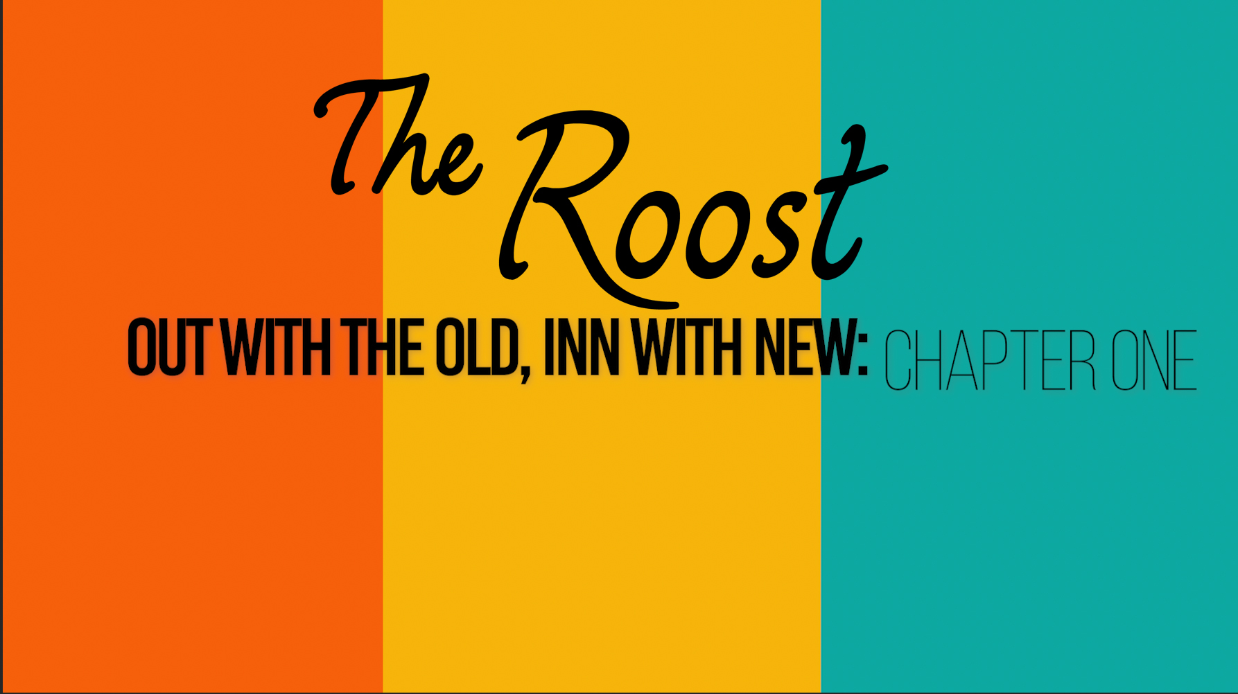 THE ROOST: Chapter One